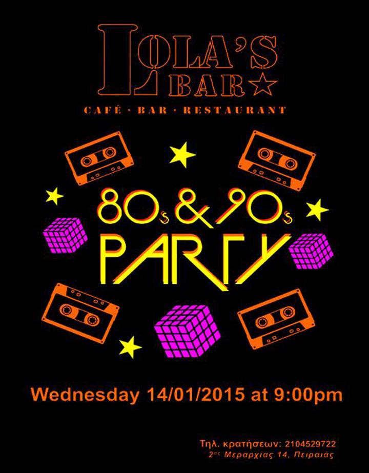 80s & 90s Party στο Lola's Bar