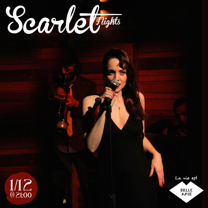 SCARLET NIGHTS Live @ Belle Amie