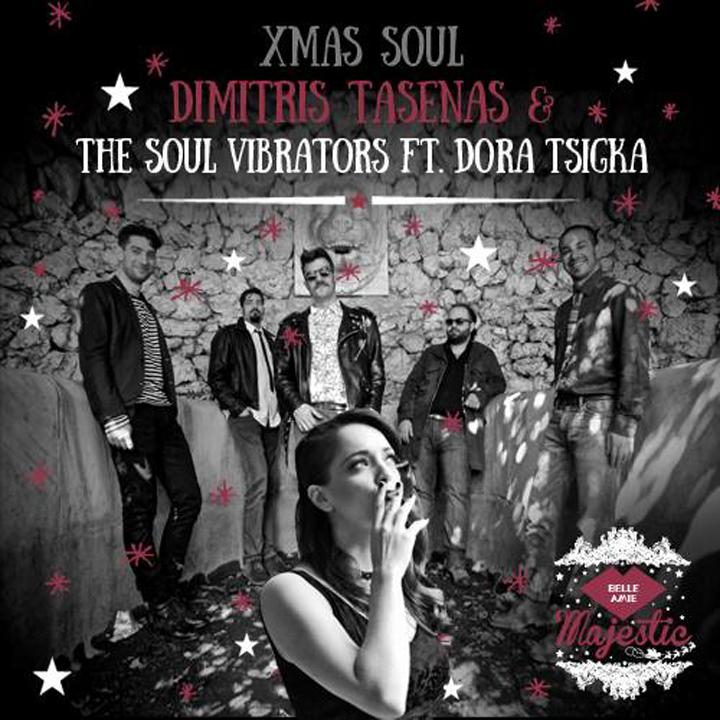 Xmas Soul ~ DIMITRIS TASENAS & THE SOUL VIBRATORS ft. DORA TSIGKA @ BELLE AMIE