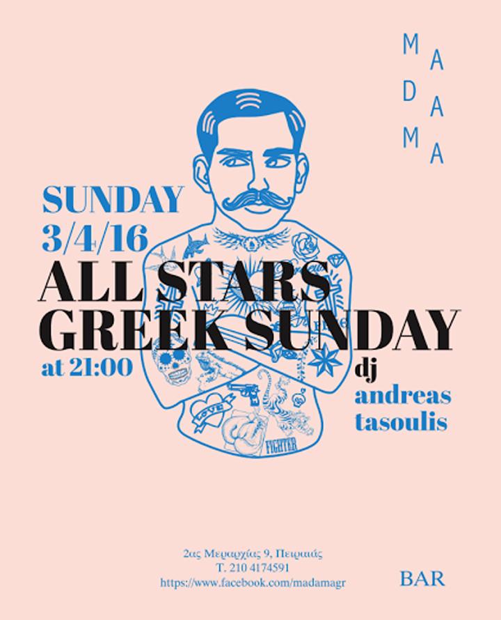 ALL STARS GREEK SUNDAY @ MADAMA