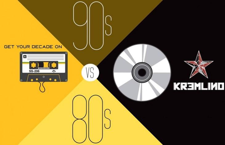 80s VS 90s @Kremlino