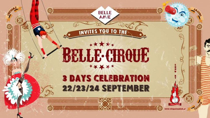 Belle Cirque 3 days celebration at BELLE AMIE