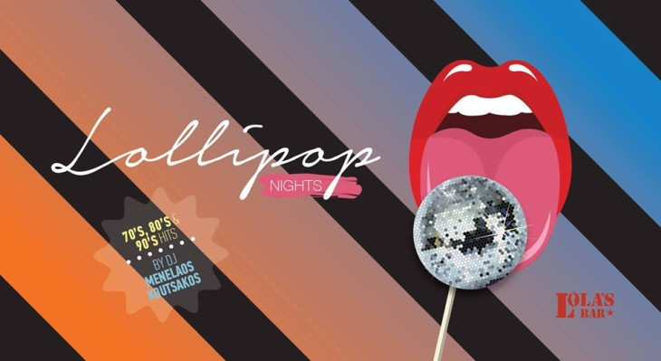 Lollipop Nights @ Lola's Tapas Bar