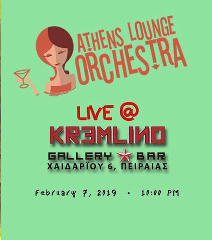 Athens Lounge Orchestra at Kremlino Gallery Bar