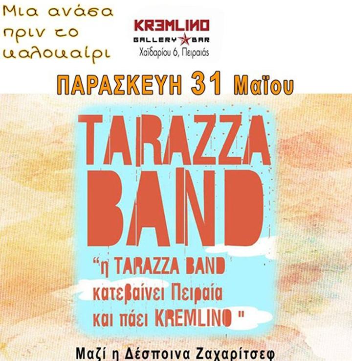 Tarazza Band & Δέσποινα Ζαχαρίτσεφ live @ Kremlino